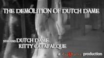 The Demolition of Dutch-Dame 5