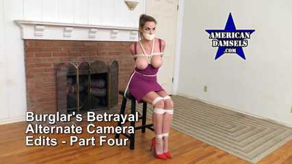 Burglar's Betrayal — Roped, Groped & Gagged - Alternate Camera Edits - Part Four - Alexis Taylor