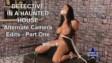 Detective In A Haunted House - Alternate Camera Edits - Part One - Victoria June