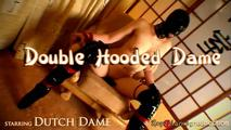 Double Hooded Dame 4