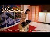 Initiation of Dutch Dame 4