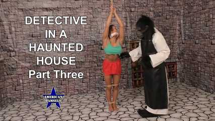 Detective In A Haunted House - Part Three - Chi Chi Medina