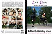 Lez Dom Entertainment - Rubber Doll Boarding School 0