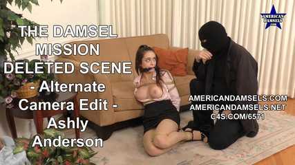 The Damsel Mission - Deleted Scene - Alternate Camera Edit - Ashly Anderson
