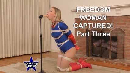 Freedom Woman Captured! - Part Three - Riley Reyes