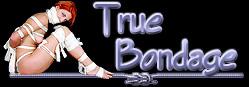 True Bondage